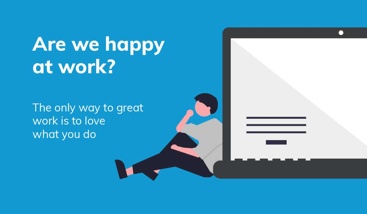 Are we happy at work?